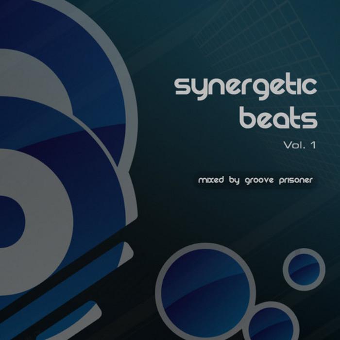 GROOVE PRISONER/VARIOUS - Synergetic Beats Vol 1 (By Groove Prisoner)
