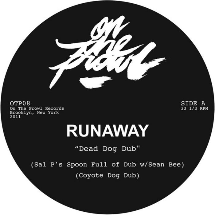RUNAWAY - Dead Dog Dub