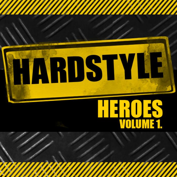 VARIOUS - Hardstyle Heroes Vol 1