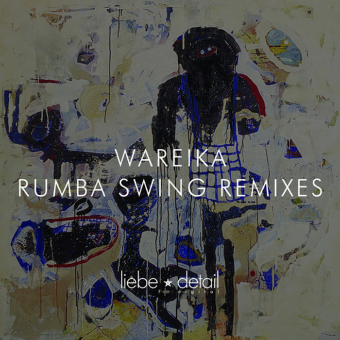 WAREIKA - Rumba Swing (remixes)