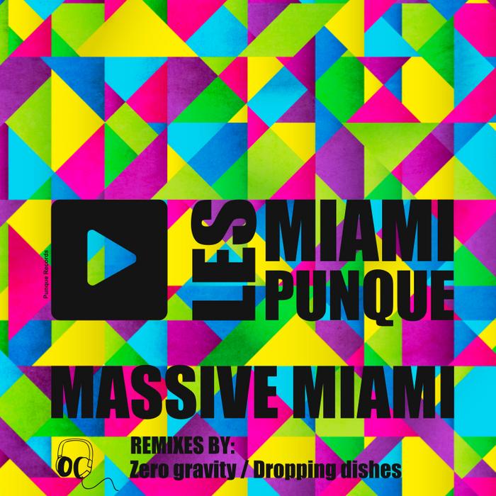 LES MIAMI PUNQUE - MASSIVE MIAMI EP