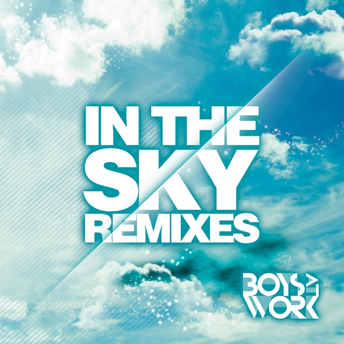 BOYS AT WORK - In The Sky