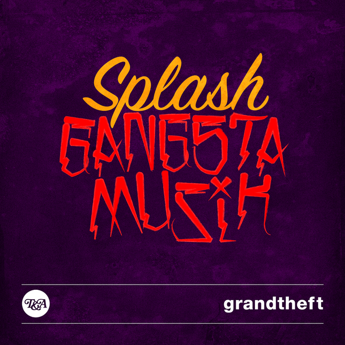GRANDTHEFT - Gangsta Muzik