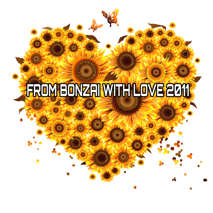 VARIOUS - From Bonzai With Love 2011