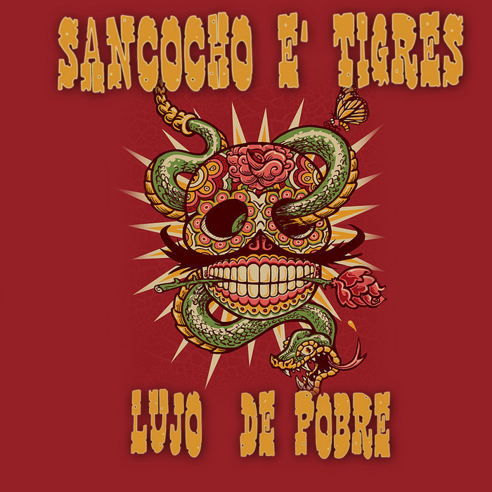 SANCOCHO E TIGRES - Lujo De Pobre: Single Samples & Loops