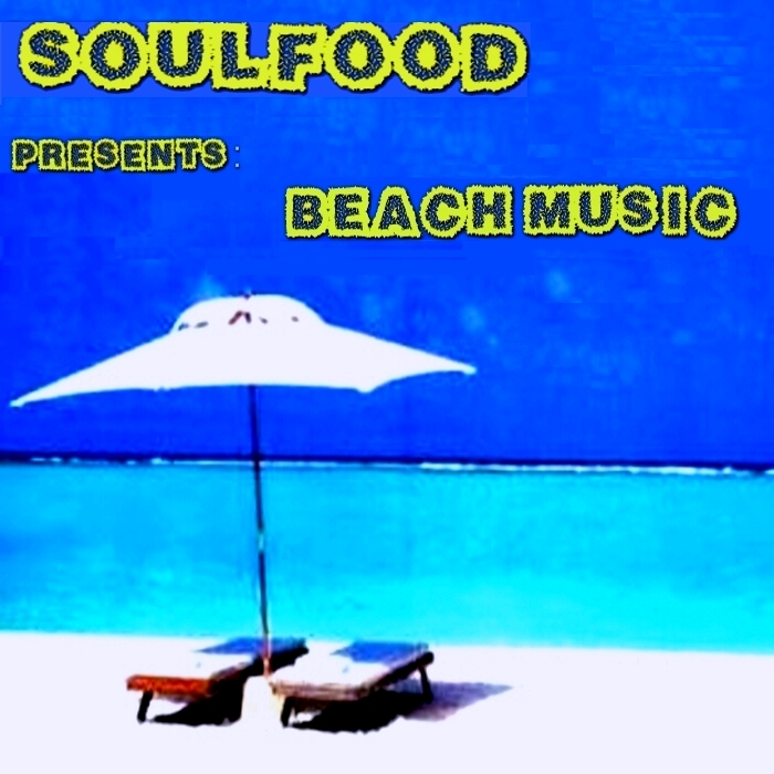 SOULFOOD - Beach Music