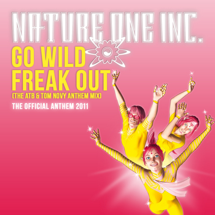 NATURE ONE INC - Go Wild Freak Out