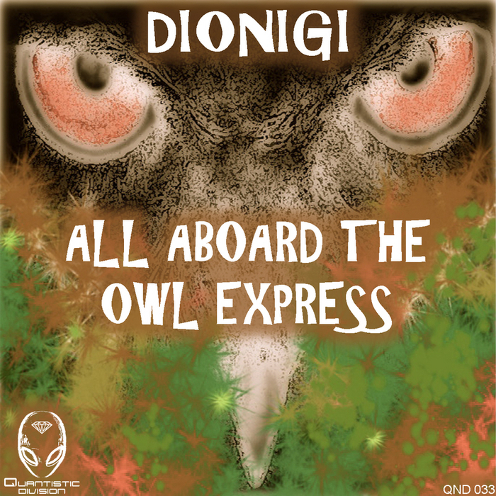 DIONIGI - All Aboard The Owl Express