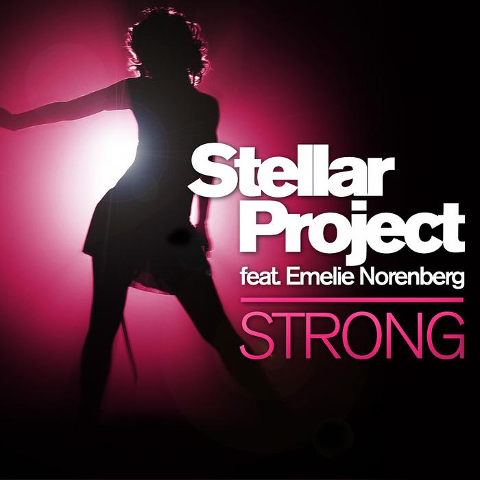 STELLAR PROJECT feat EMELIE NORENBERG - Strong