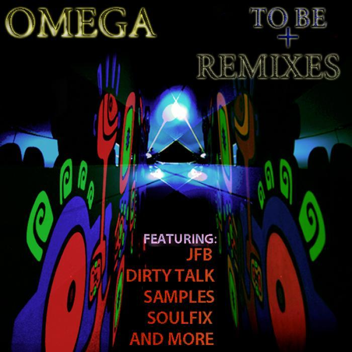 OMEGA - To Be (remixes)