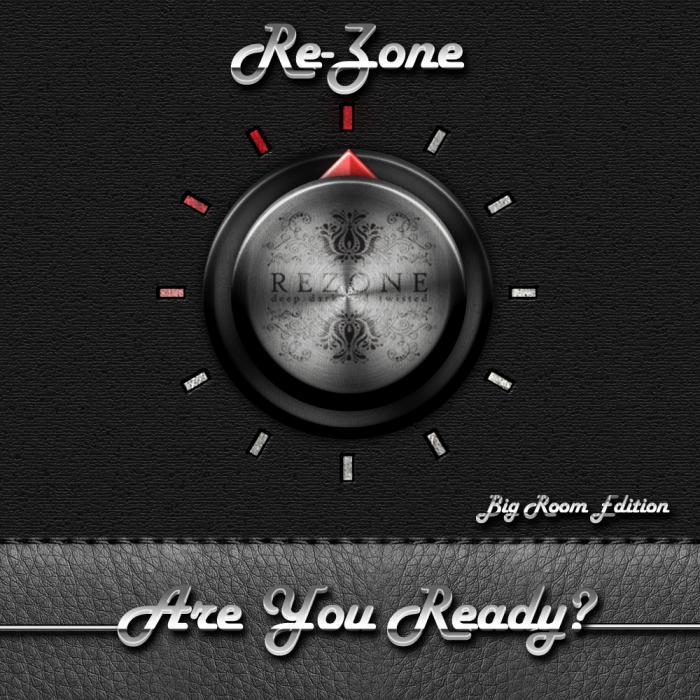 REZONE - Are You Ready?!?!