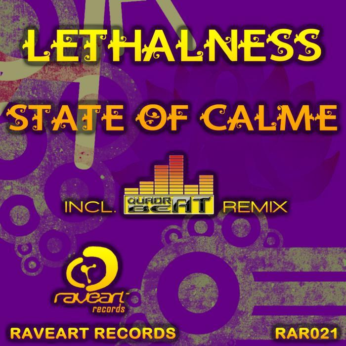 LETHALNESS - State Of Calme