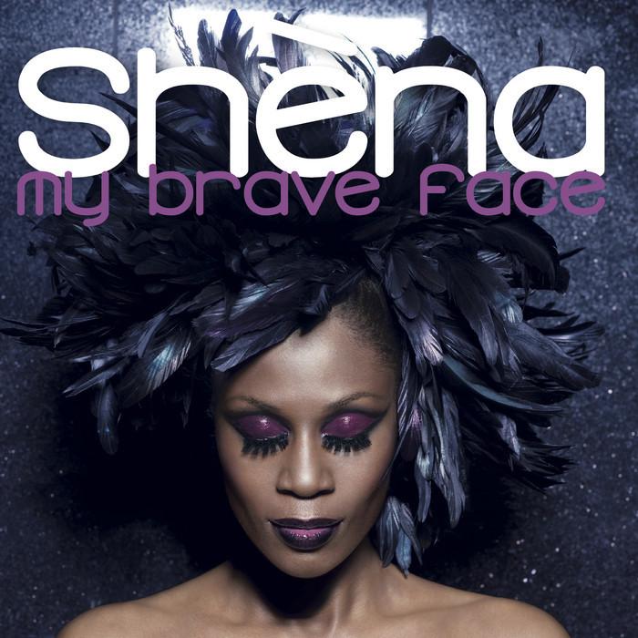 SHENA - My Brave Face