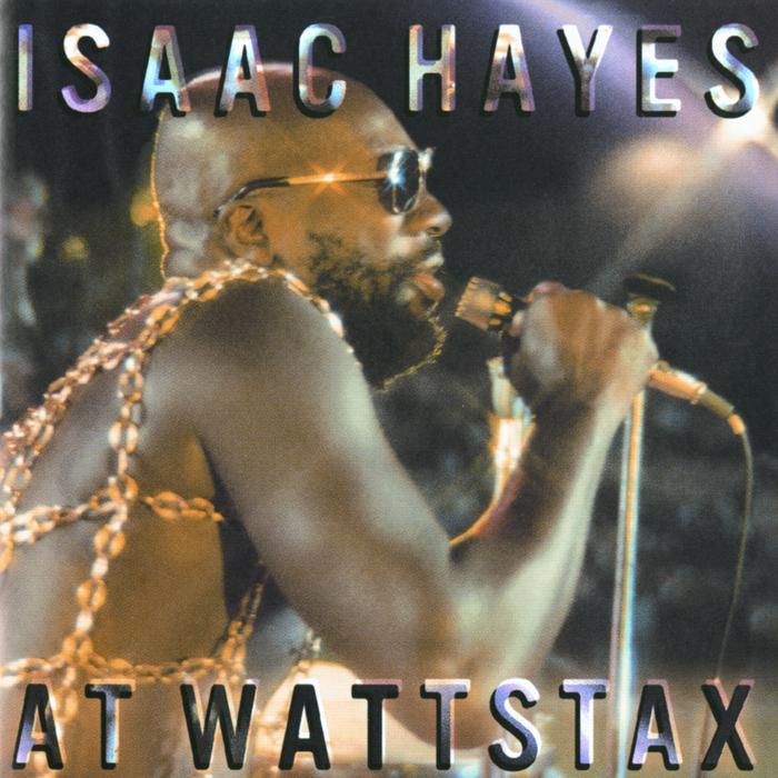ISAAC HAYES - At Wattstax