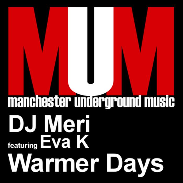 DJ MERI feat EVA K - Warmer Days