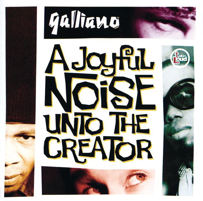 GALLIANO - A Joyful Noise Unto The Creator