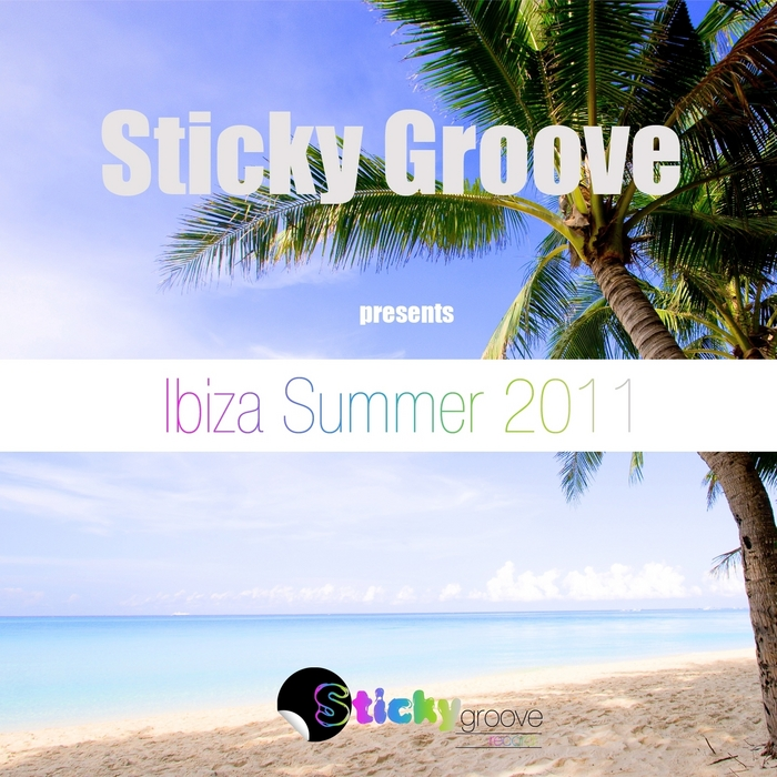 VARIOUS - Sticky Groove Presents Ibiza Summer 2011