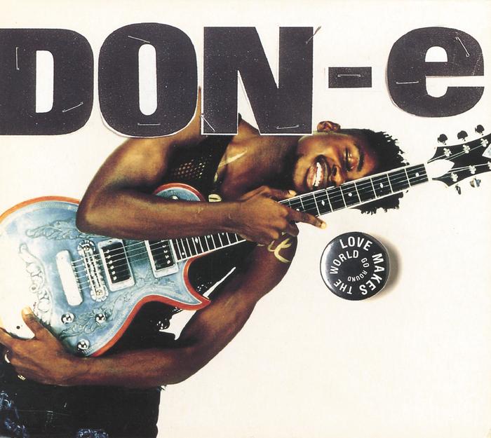 DON-E - Love Makes The World Go Round