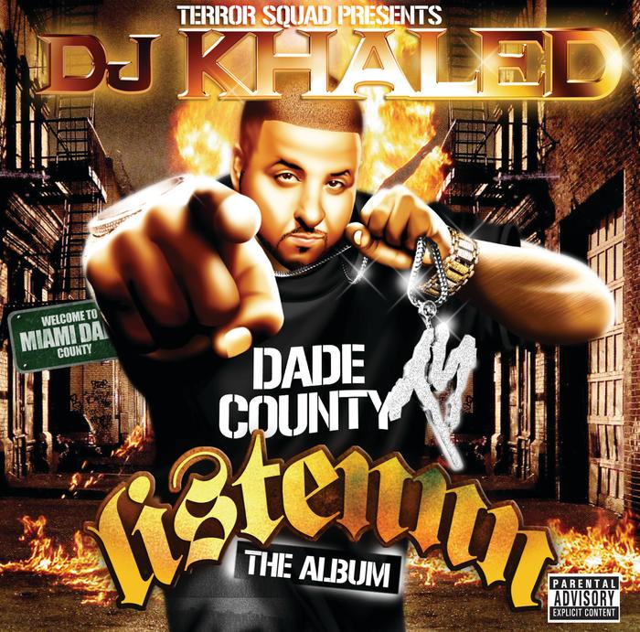 VARIOUS - Terror Squad Presents DJ Khaled: Listen (The Album)
