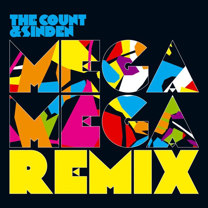 COUNT & SINDEN, The - Mega Mega Remix