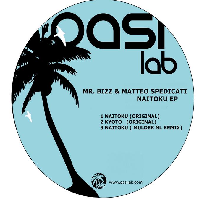 MR BIZZ/MATTEO SPEDICATI - Naitoku EP