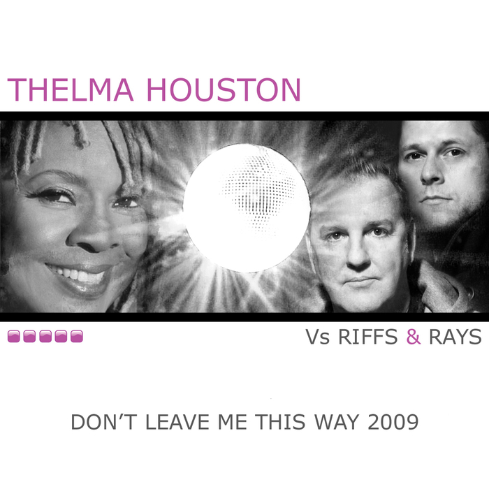 THELMA HOUSTON - Don't Leave Me This Way 2009 (New Mixes)