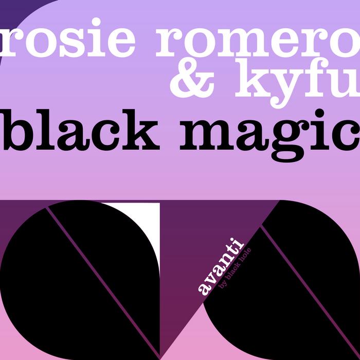 ROMERO, Rosie & Kyfu - Black Magic