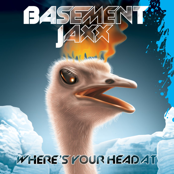 Where S Your Head At By Basement Jaxx On MP3, WAV, FLAC