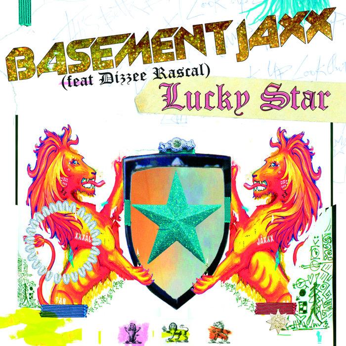 Lucky Star By Basement Jaxx Feat Dizzee Rascal On MP3, WAV