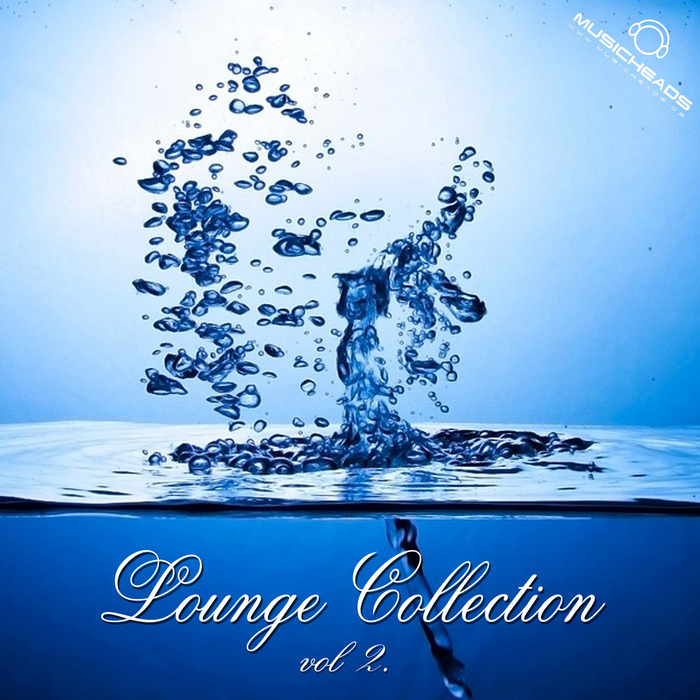 VARIOUS - Musicheads Lounge Collection Vol 2