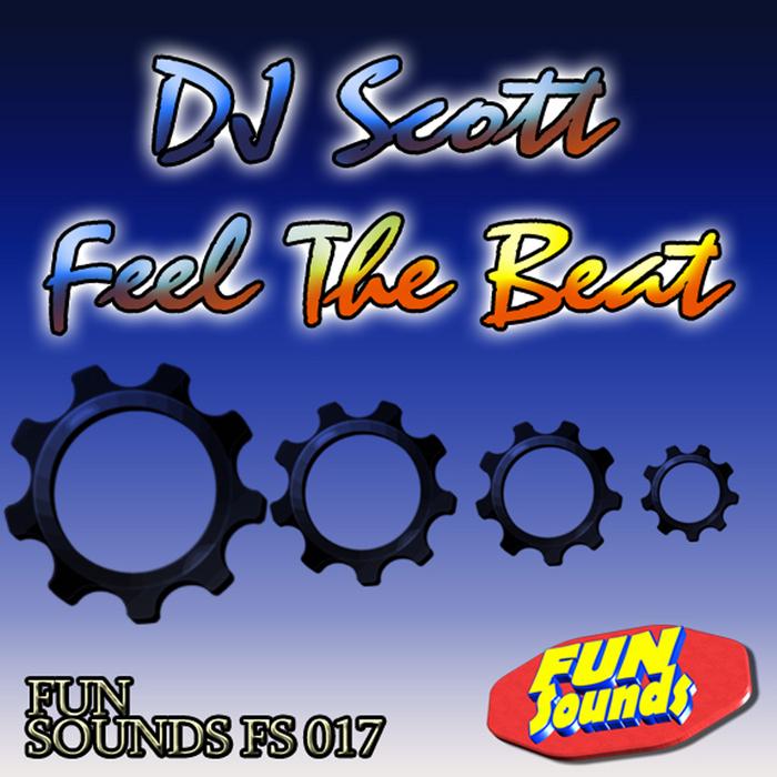 DJ SCOTT - Feel The Beat