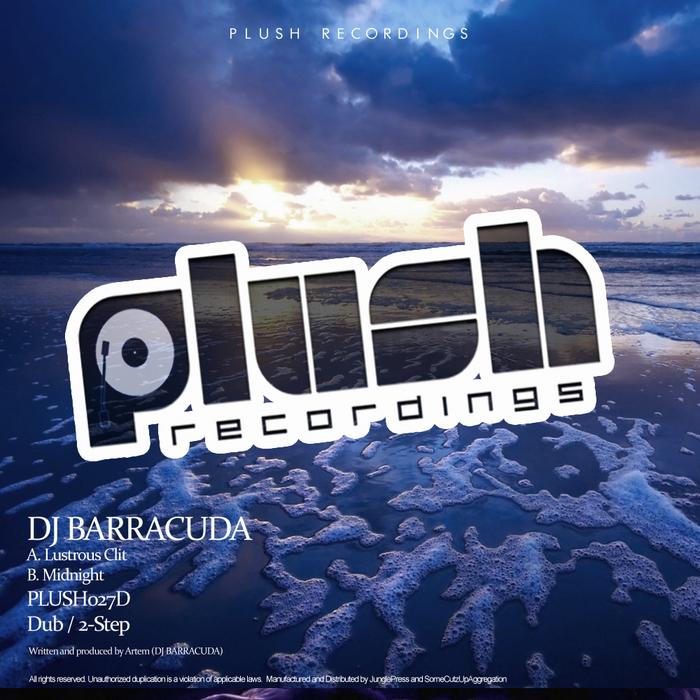 DJ BARRACUDA - Lustrous Clit