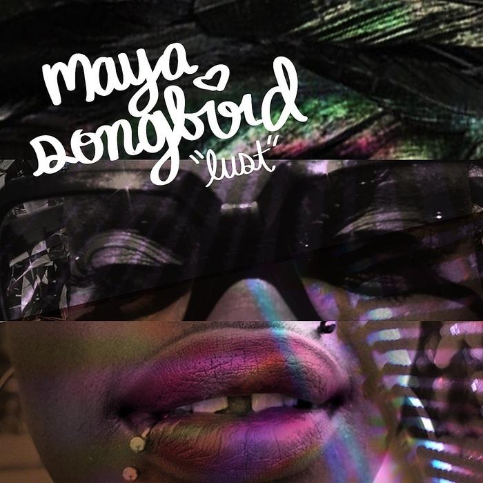 SONGBIRD, Maya - Lust