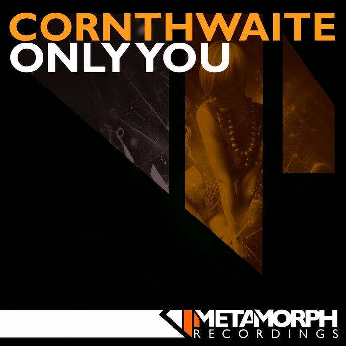 CORNTHWAITE - Only You