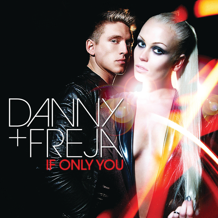 DANNY & FREJA - If Only You