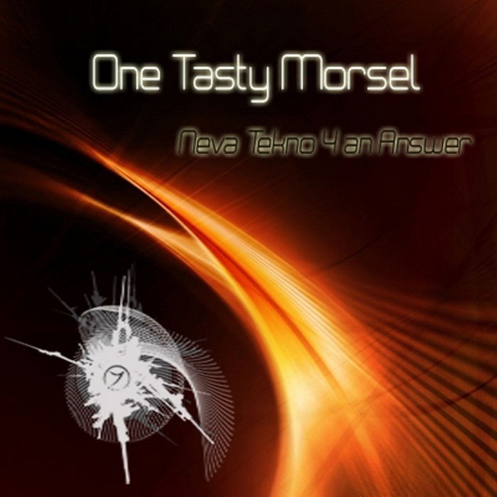ONE TASTY MORSEL - Neva Tekno 4 An Answer EP