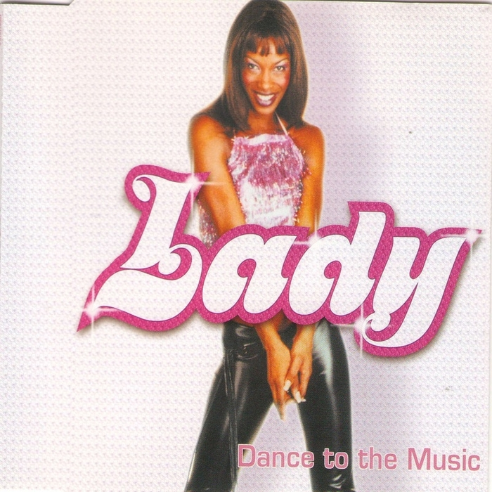 LADY - Dance To The Music