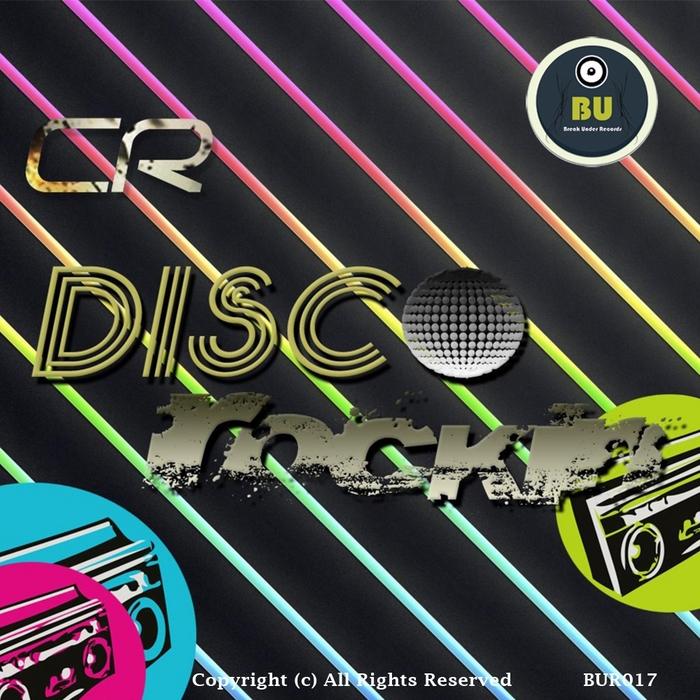 CR - Disco Rockin