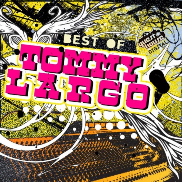 LARGO, Tommy - Best Of Tommy Largo