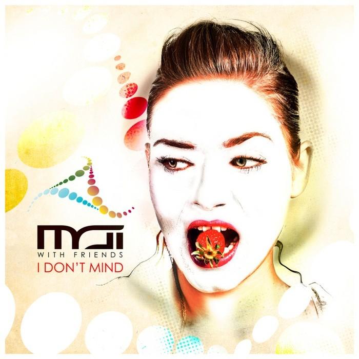 MAI & JVD & VASCO VIE & PETER WOODZ - I Don't Mind EP