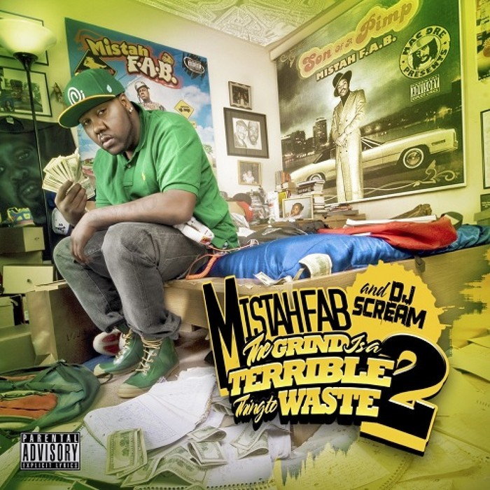 MISTAH FAB - The Grind Is A Terrible Thing To Waste: Part 2