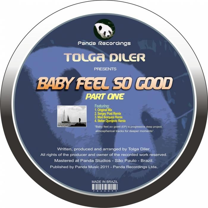 TOLGA DILER - Baby Feel So Good (Part 1)