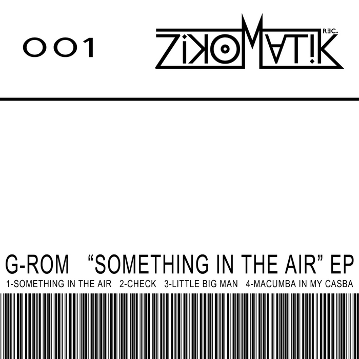 G ROM - Something In The Air