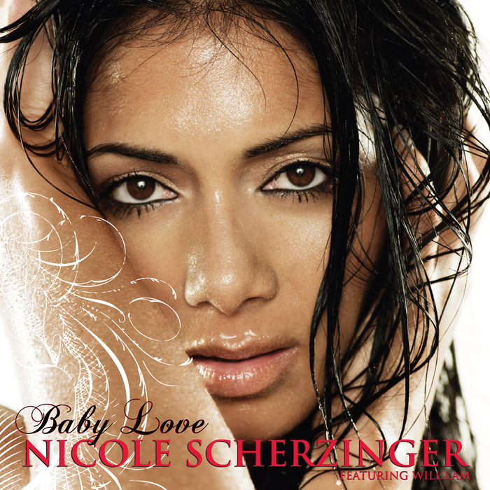 NICOLE SCHERZINGER feat WILLIAM - Baby Love