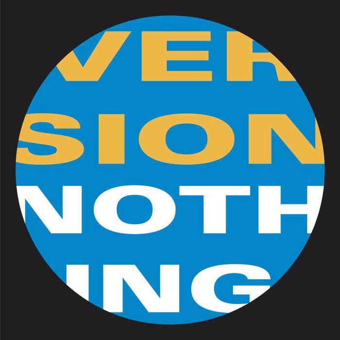 VERSION - Nothing (remixes)