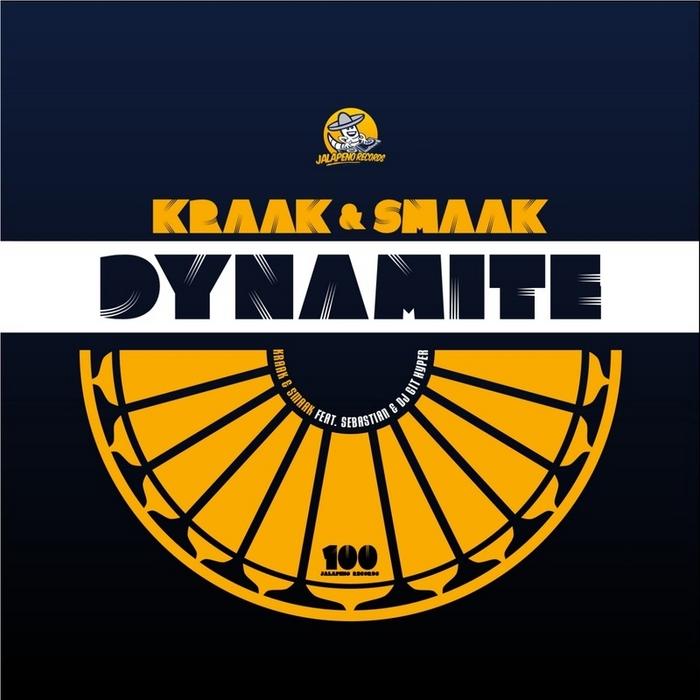 KRAAK & SMAAK feat SEBASTIAN - Dynamite