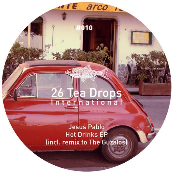 PABLO, Jesus /THE GUZALOS - Hot Drinks EP