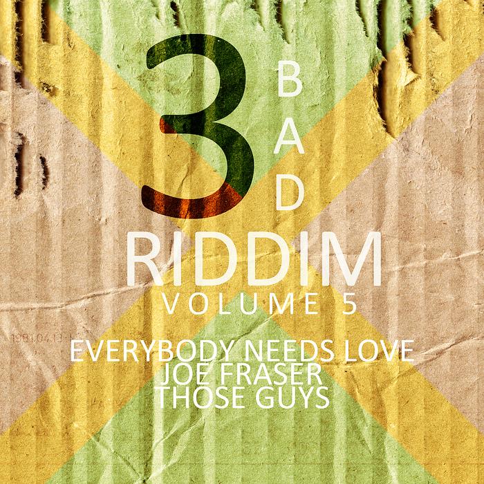 VARIOUS - 3 Bad Riddim Vol 5