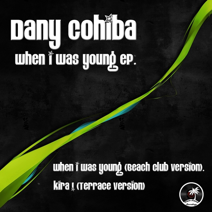 COHIBA, Dany - When I Was Young EP