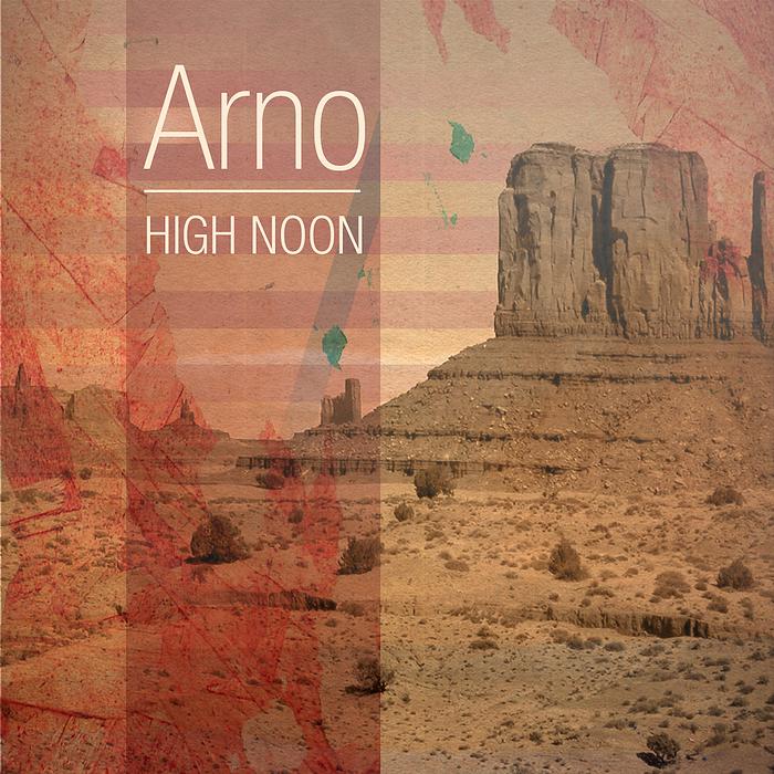 ARNO - High Noon EP